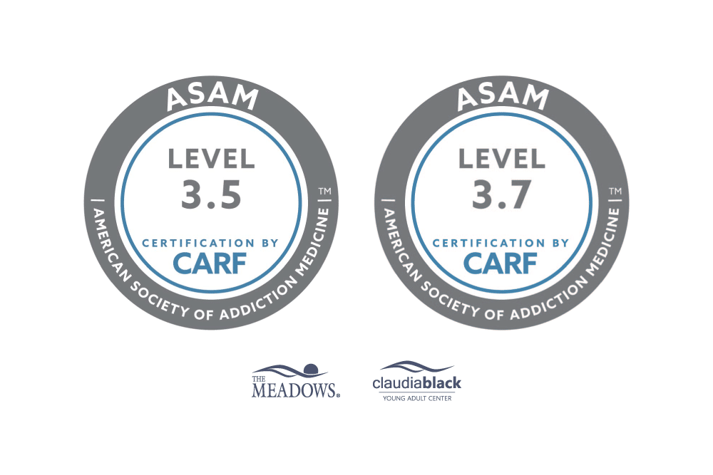 ASAM Certification for The Meadows and Claudia Black Young Adult Center